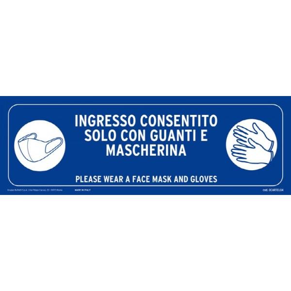 Cartello adesivo verticale 30x10 cm - INGRESSO CON MASCHERINA E GUANTI