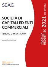 MODELLO REDDITI 2021 SOCIETÀ DI CAPITALI ED ENTI COMMERCIALI